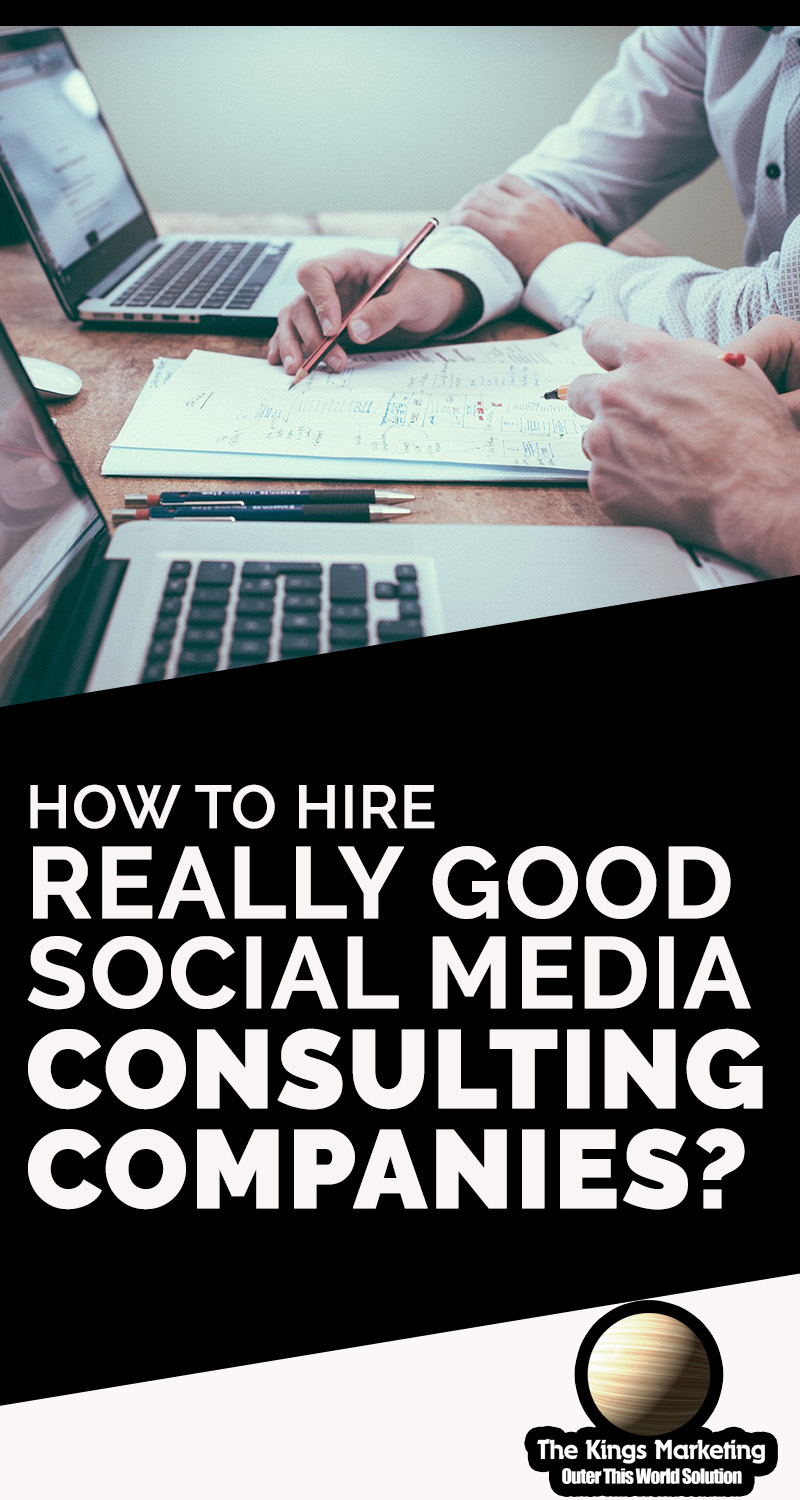 How to Hire Really Good Social Media Consulting Companies?
