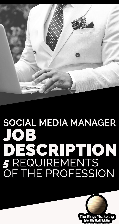 Social Media Manager Job Description - 5 Requirements of the Profession