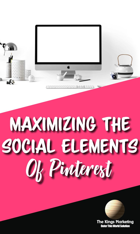 Maximizing the Social Elements of Pinterest